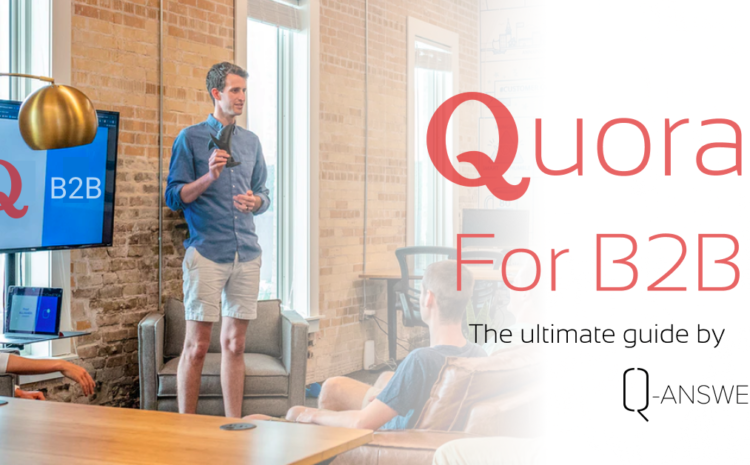 How to use Quora for B2B Marketing
